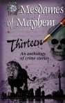 Thirteen, an anthology of Crime Stories