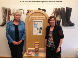 Vicki Delany and Barbara Fradkin, at the Prince of Wales Heritage Museum in Yellowknife