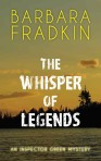 The Whisper of Legends, Barbara Fradkin