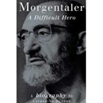 Morgentaler A Difficult Hero